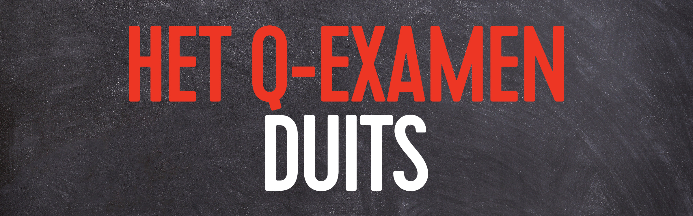 Q examen duits header