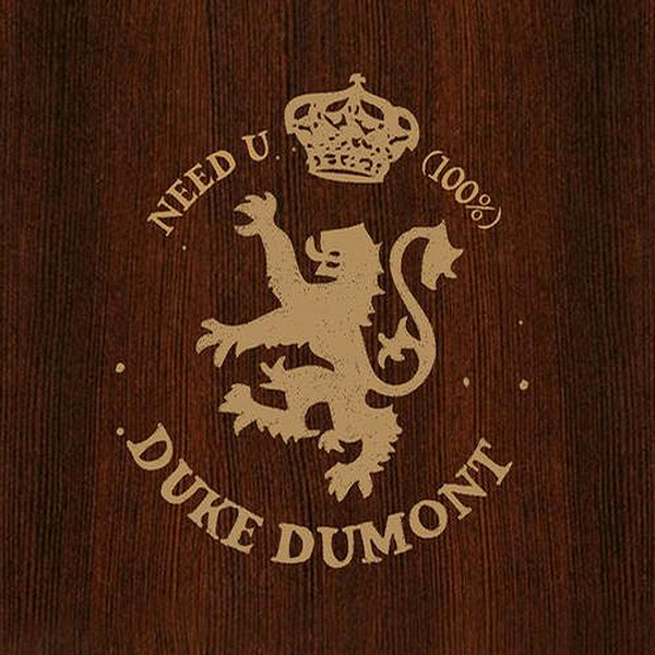 Duke dumont need u.600x600 75