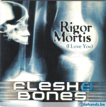 77690348 nieuwe cd single flesh bones rigor mortis i love you