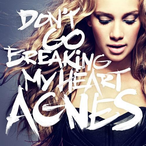 Agnes don t go breaking my heart 2011