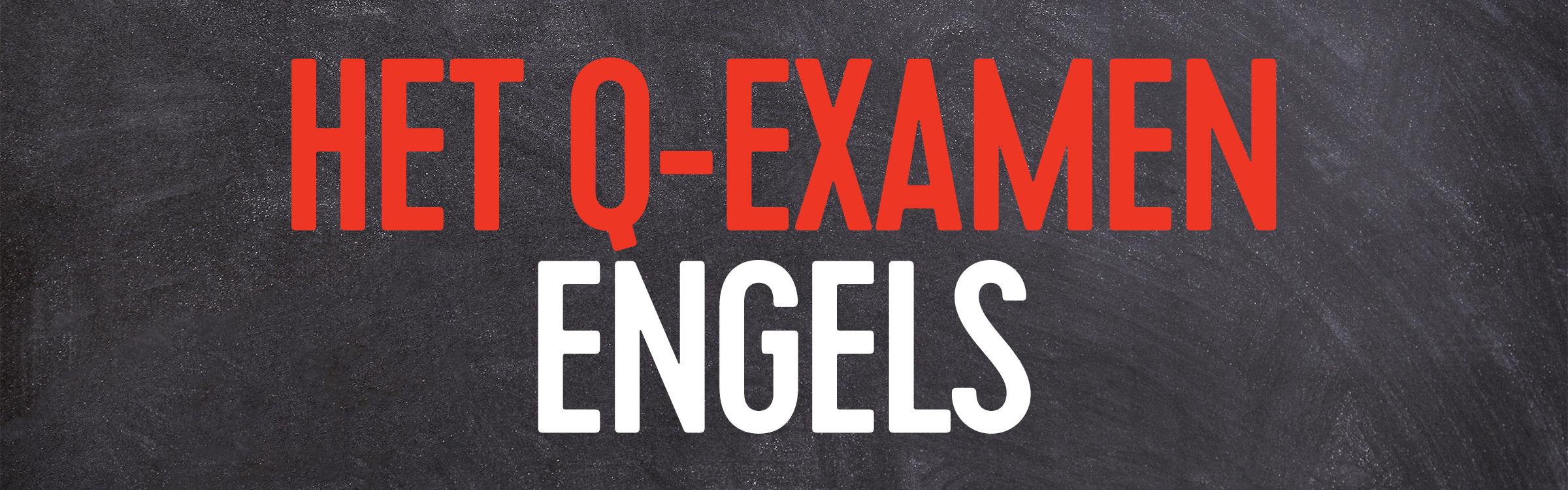 Q examen engels header