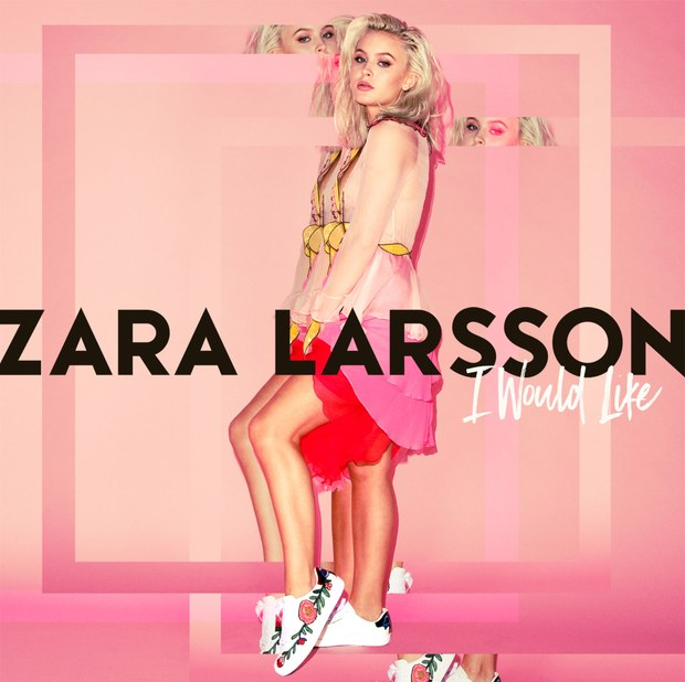 Zara larsson i would like artwork