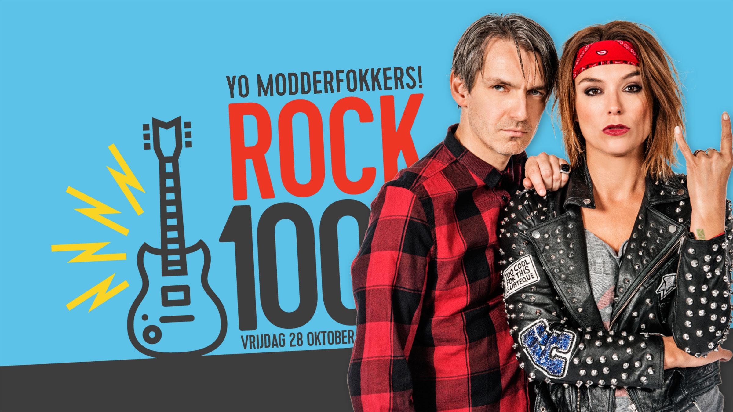 Q rock100 16x9 modderfokkers