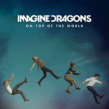 220px imagine dragons    22on top of the world 22