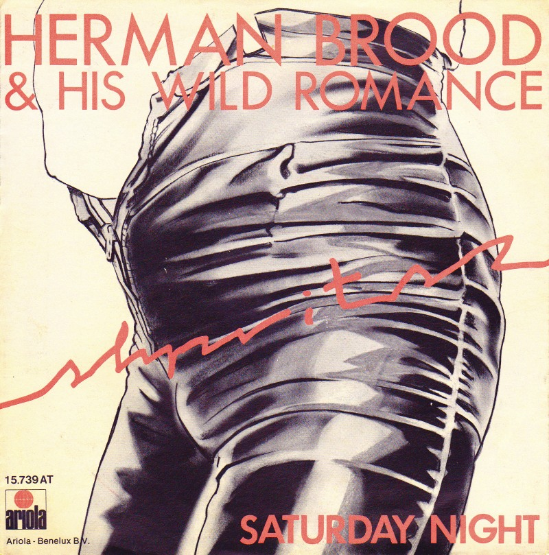 Herman brood and his wild romance saturday night ariola