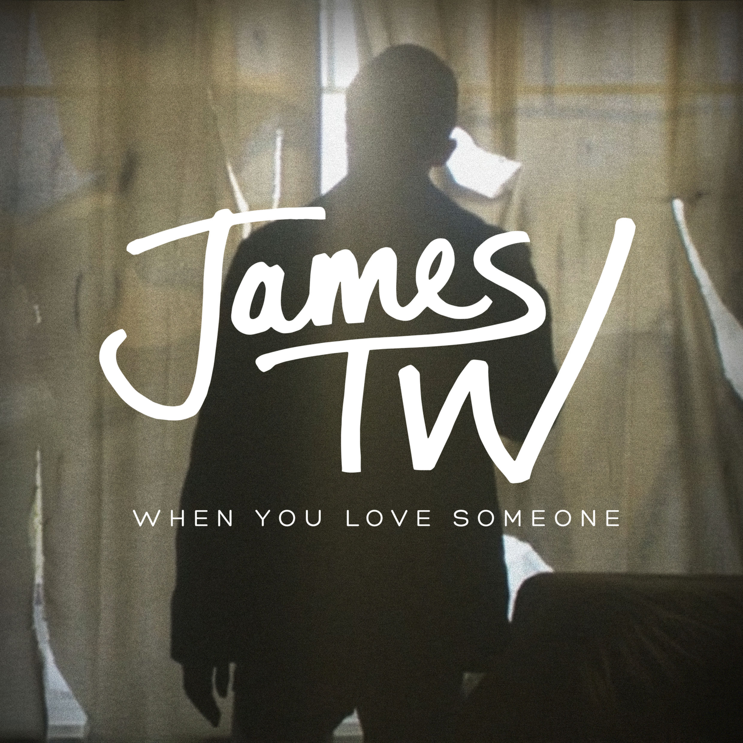 James tw when you love someone 2016