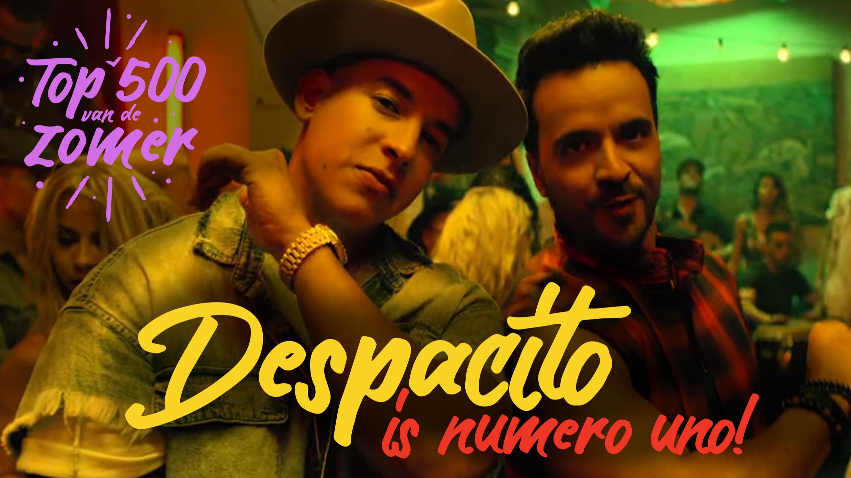 Despacito   top 500 van de  zomer  1
