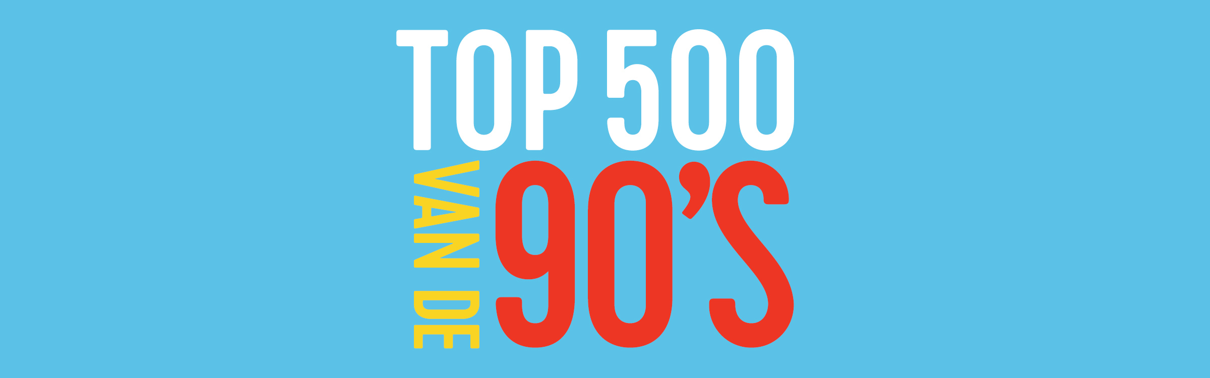 Top 500 van de 90's - 2016 - Qmusic