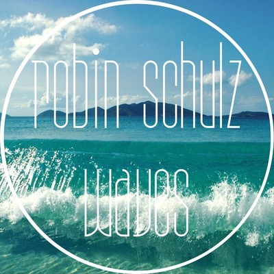 Robin schulz waves