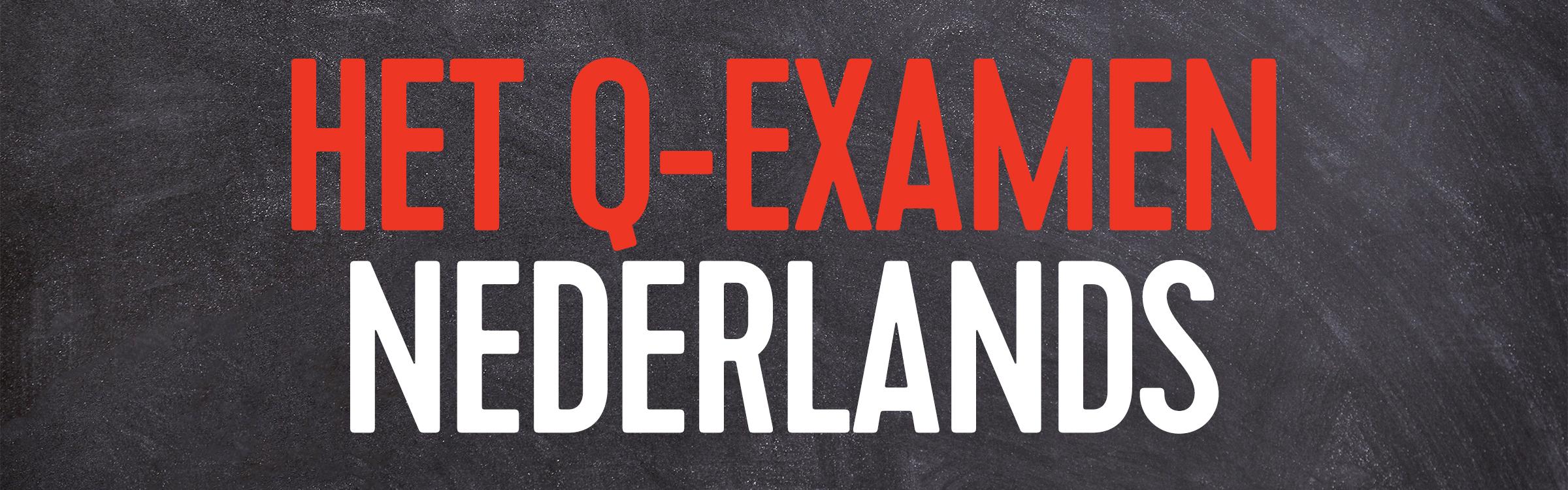 Q examen nederlands header