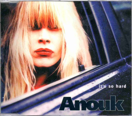 Anouk 20it 27s 20so 20hard 20cd