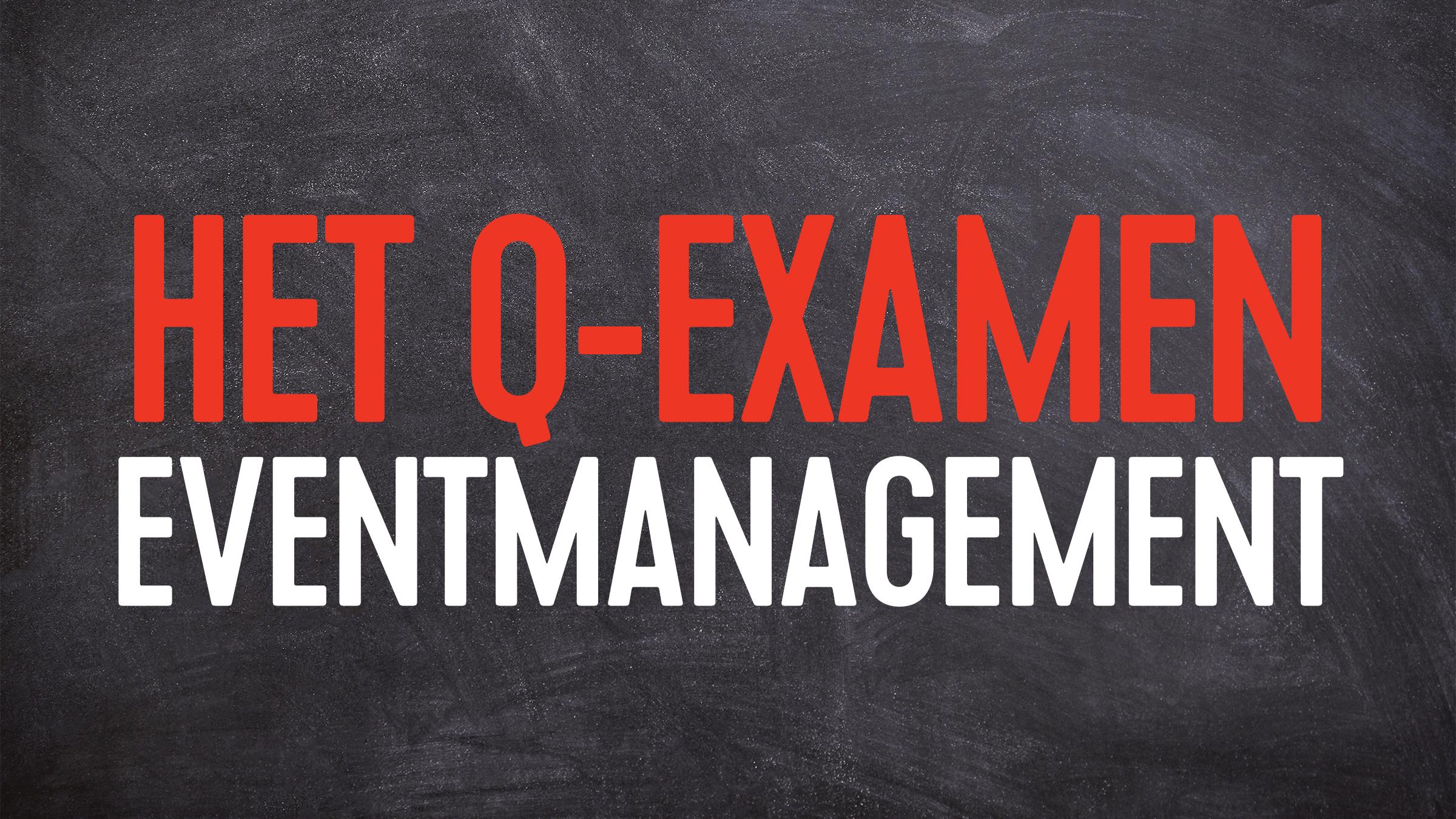 Q examen event