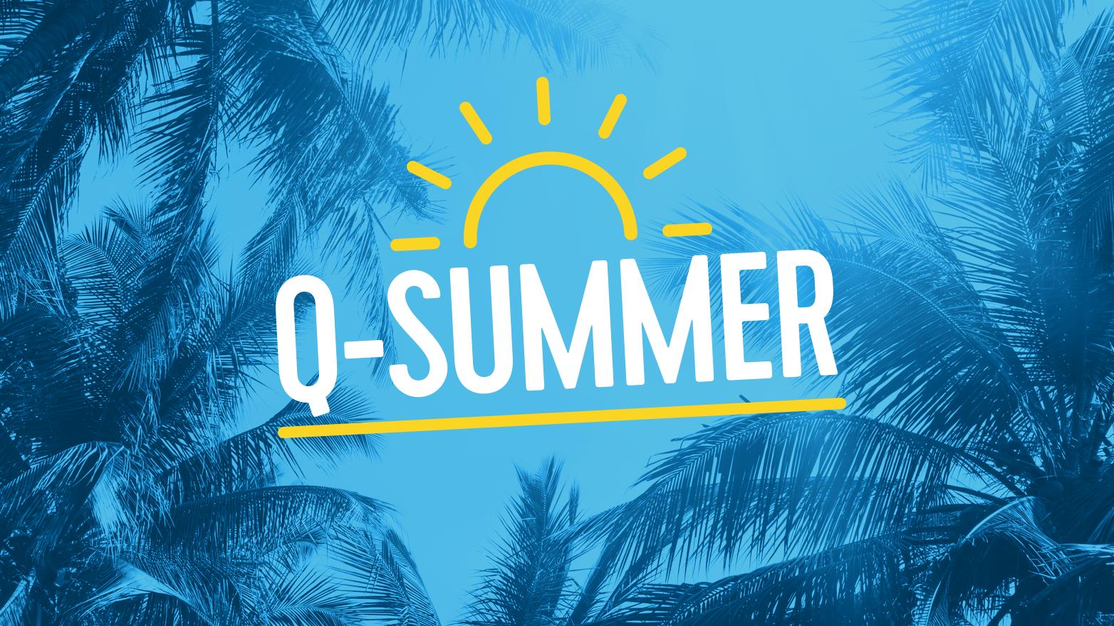 Q summer