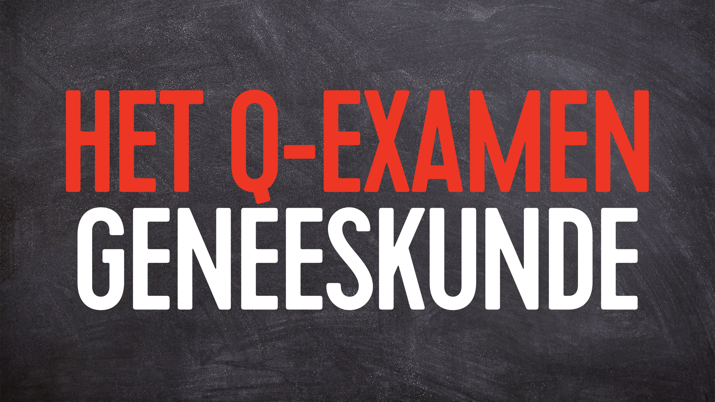 Q examen geneeskunde