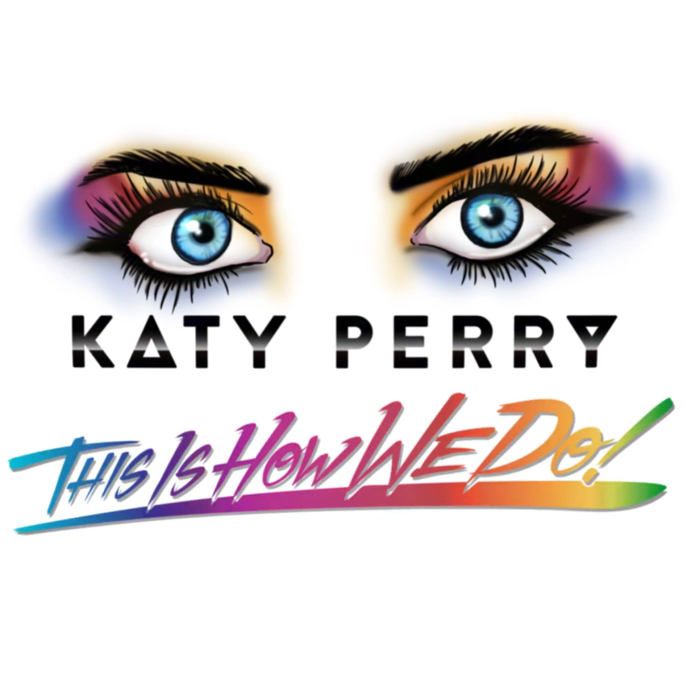 Katy perry this is how we do 2014 1500x1500