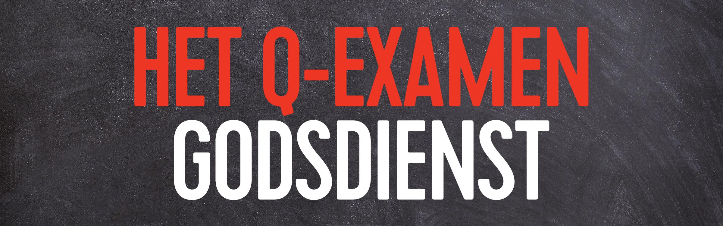 Q examen godsdienst header