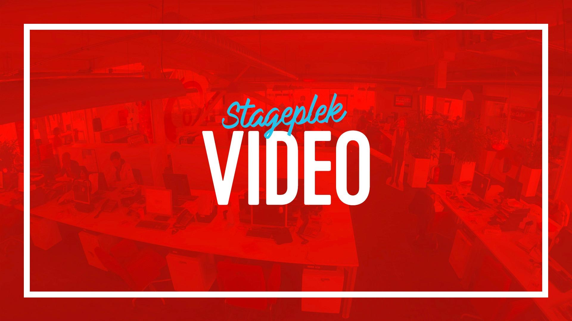 Stageplekken video