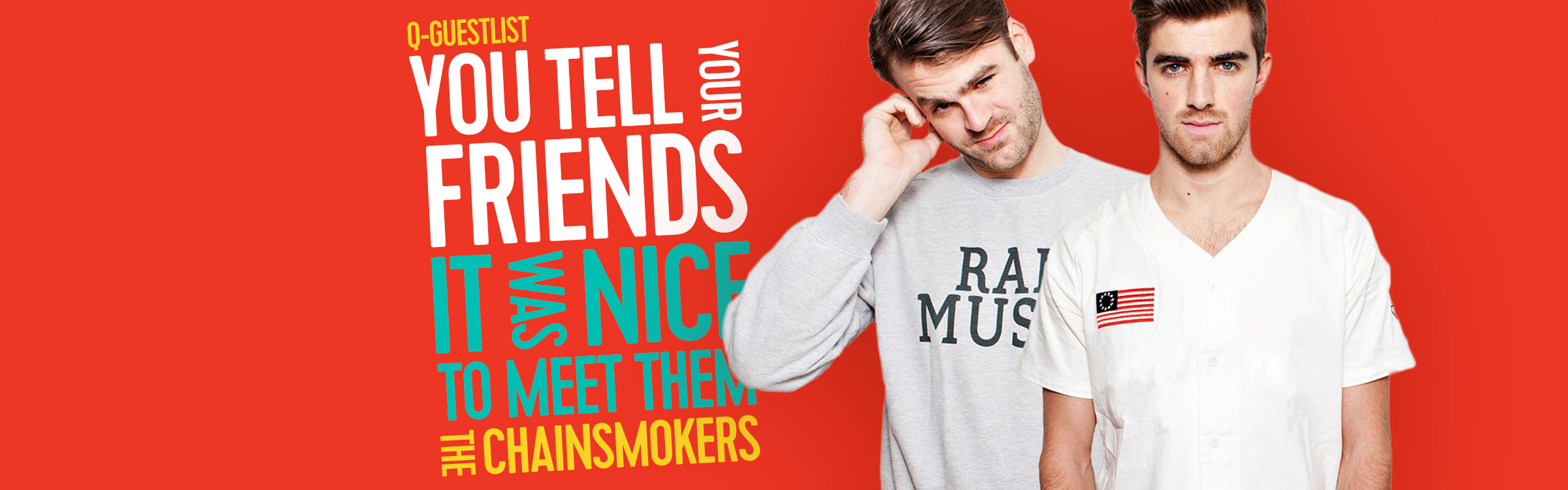 Q 2400x750 gl thechainsmokers