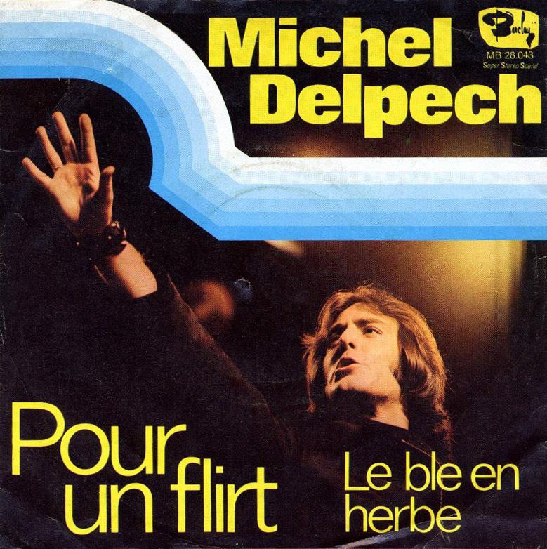 Michel delpech pour un flirt barclay 3