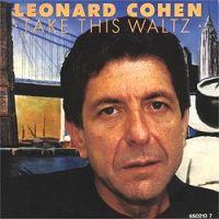Leonard cohen take this waltz s