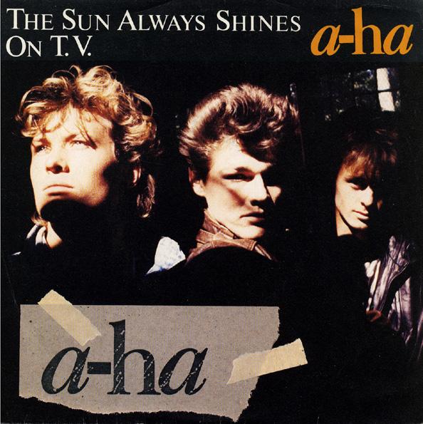 Aha the sun always shines on t.v. 1