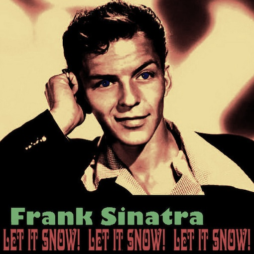 Frank+sinatra+ +let+it+snow+ 2528dj+brick+ 2526+rafael+2011 2529