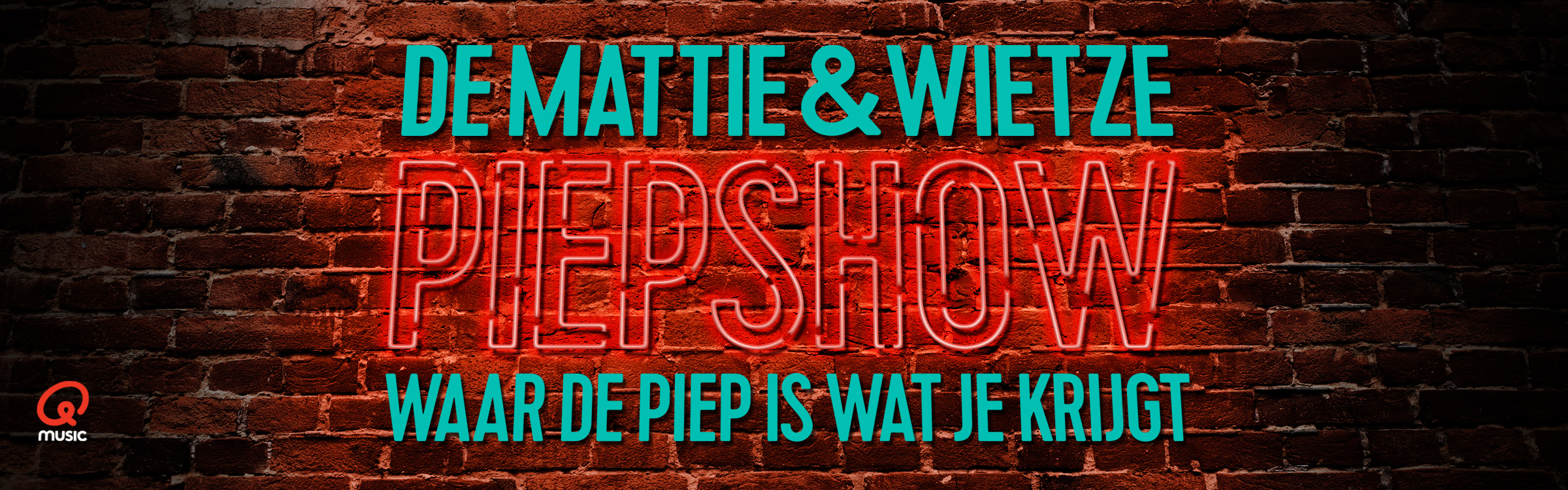 Qmusic actionheader piepshow