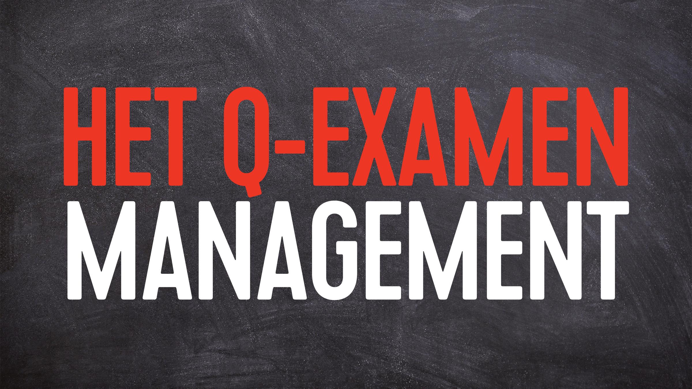 Q examen management