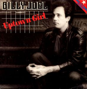 Billy joel uptown girl s