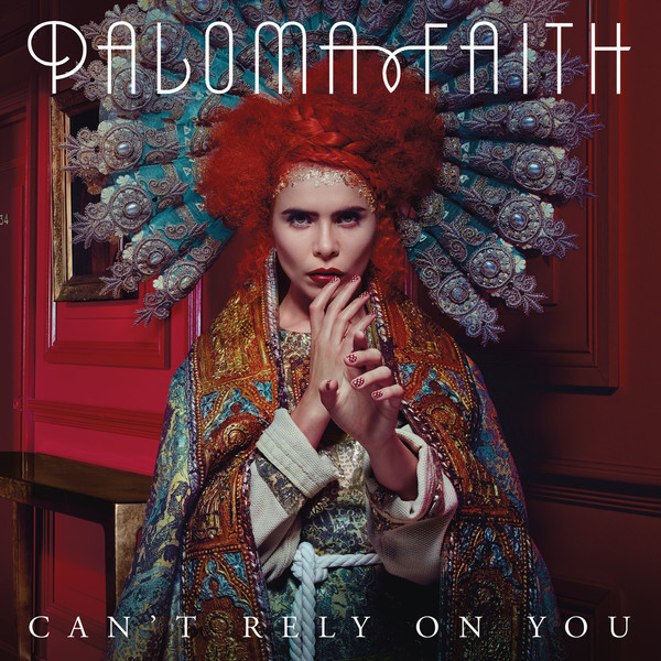 Paloma faith cant rely on you itunes
