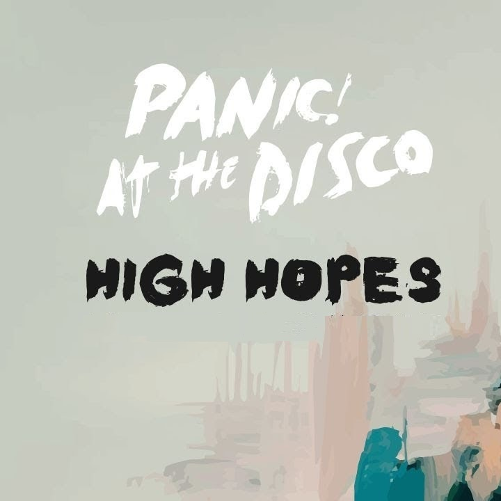 Panic at the disco high hopes s