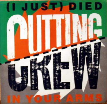 Cutting crew died in your arms sleeve 80s