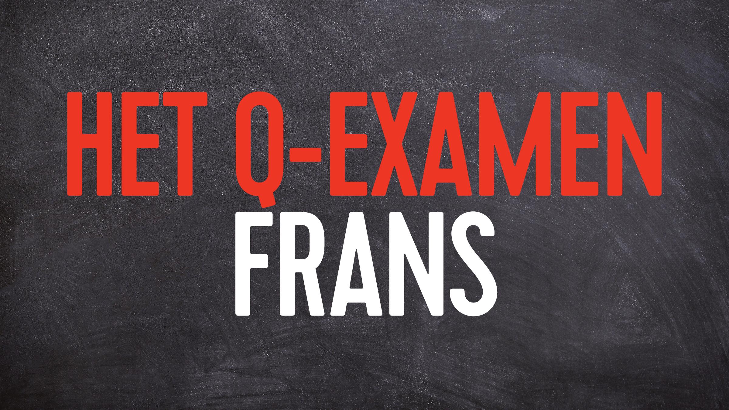 Q examen frans