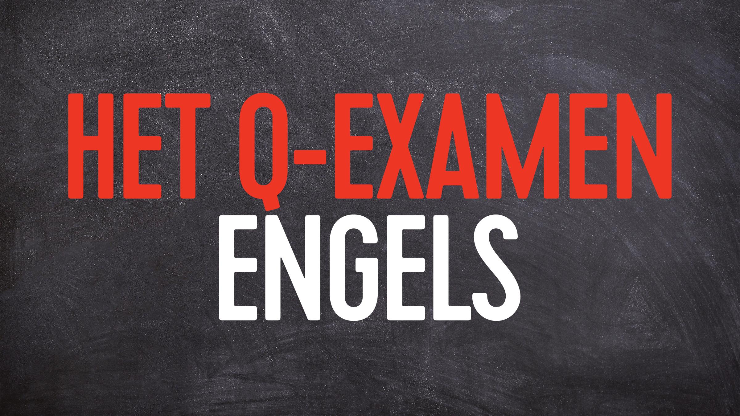 Q examen engels
