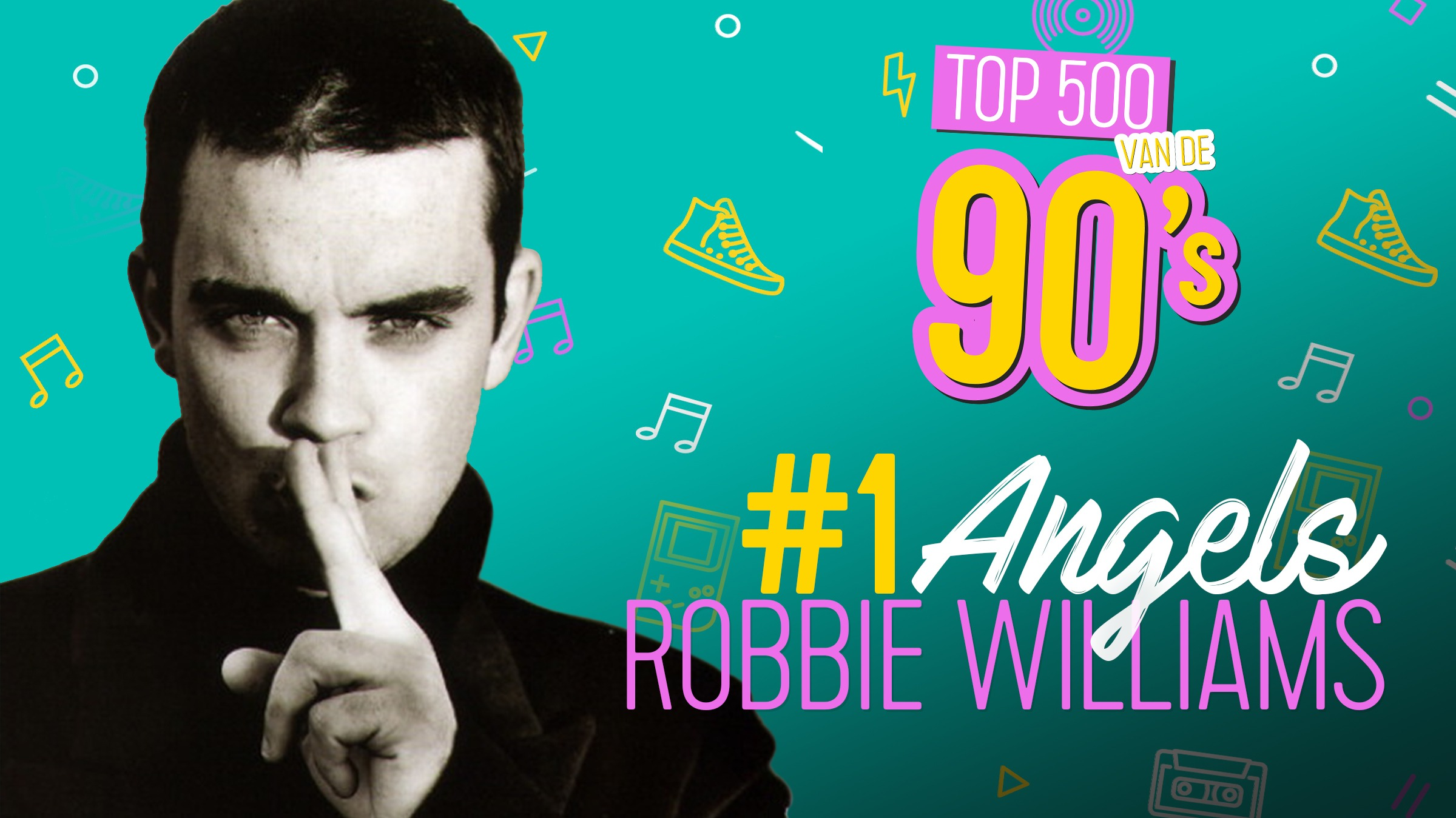 20210   top 500 vd 90 s   robbie williams   angels  mijlpaal