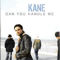 Kane+ +can+you+handle+me