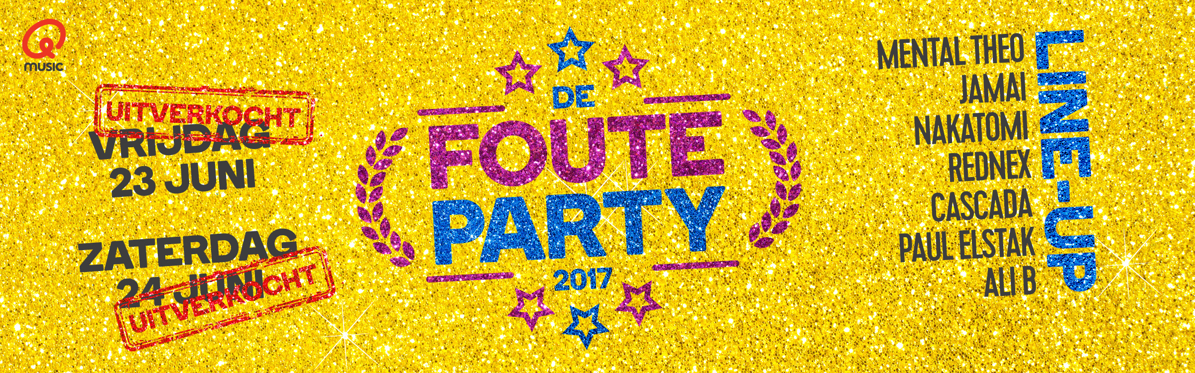 Qmusic actionheader fouteparty2017 uitverkocht