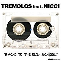 Tremolos feat nicci back to the old school s