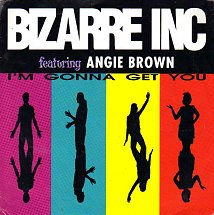 Bizare inc featuring angie brown im gonna get you original flavour mix radio edit vinyl solution s